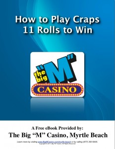 How to Play Craps - 11 Rolls to Win on Myrtle Beach