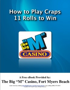 How to Play Craps - 11 Rolls to Win on Fort Myers Beach